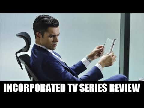 Incorporated TV Series Review
