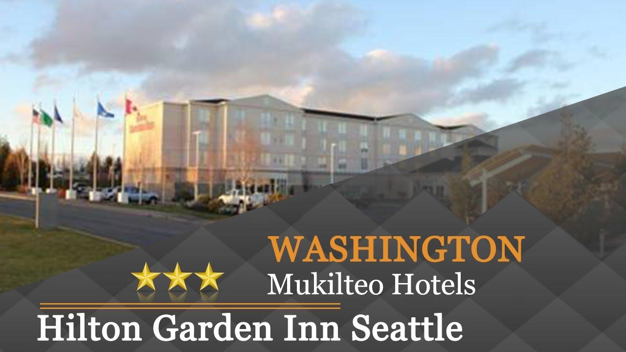 Hilton Garden Inn Seattle North/Everett   Mukilteo Hotels, Washington