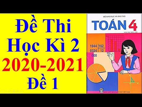 Toán Lớp 4 – Đề Thi Học Kì 2 Năm Học 2020 – 2021