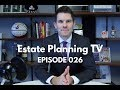 3 Benefits of Trust Planning (Other Than Avoiding Estate Taxes) | Estate Planning TV 026