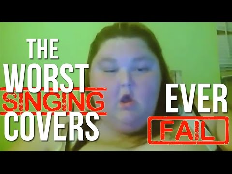 The Worst Singing Covers Ever: Don't Cringe