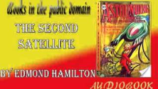 The Second Satellite by Edmond Hamilton Audiobook  Astounding Stories