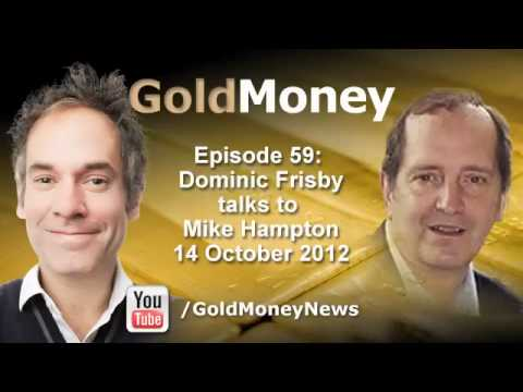 Mike Hampton and Dominic Frisby on sound money and currency competition