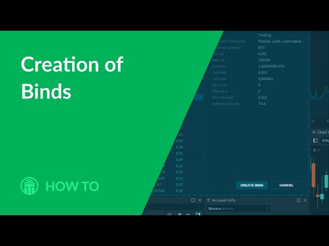 How to: Creation of Binds