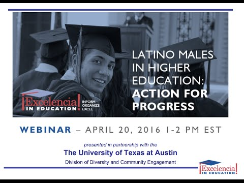 Latino Males in Higher Education  Action For Progress
