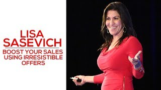 Boost Your Sales Using Irresistible Offers - Lisa Sasevich