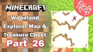 Part 26 - Woodland Explorer Map, Treasure & Treading - Minecraft PE | in Hindi | BlackClue Gaming