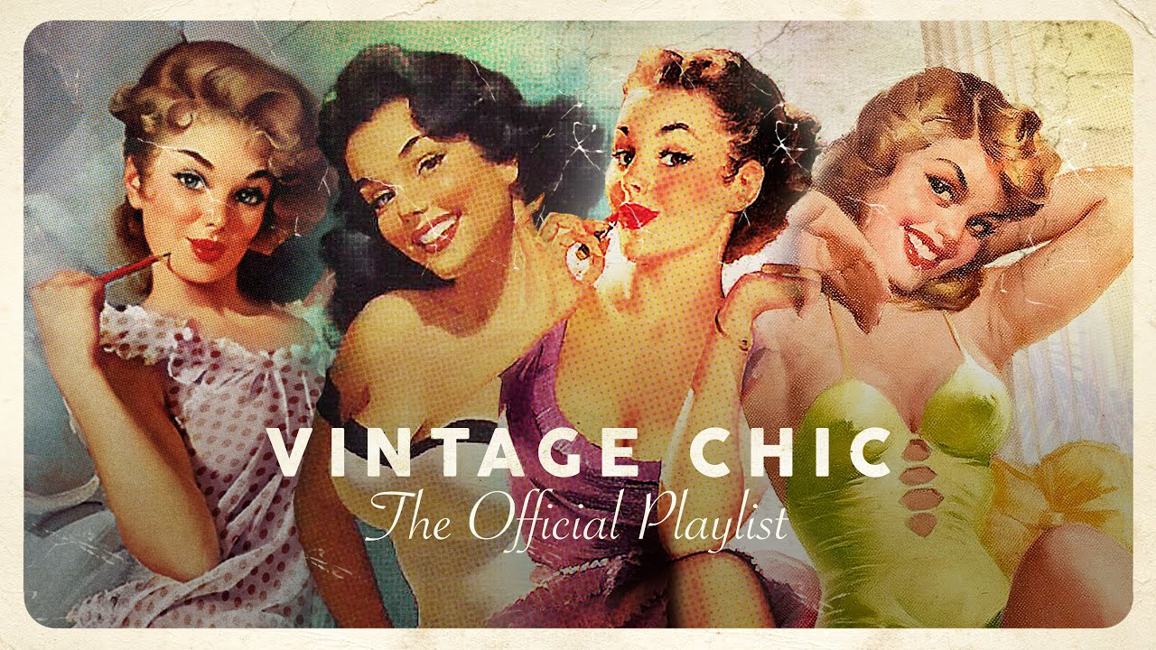 Download Vintage Chic - Lounge Playlist 2021 (4 Hours)