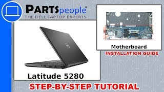 dell Latitude 5280 (P27S001) Motherboard How-To Video Tutorial
