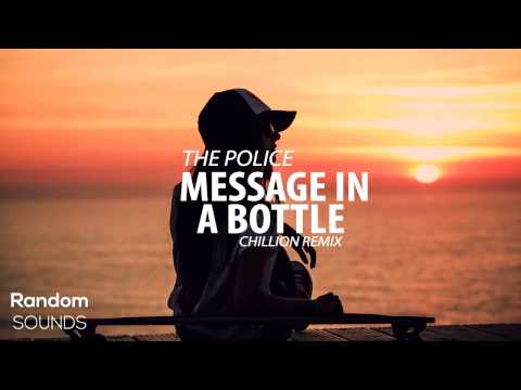 The Police  Message in a bottle Chillion Remix