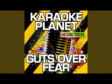 Guts over Fear (Karaoke Version with Background Vocals) (Originally Performed By Eminem & Sia)