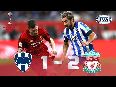 Monterrey- Liverpool [1-2] | GOLES | Semifinal | Mundial de Clubes 2019 | FOX Sports