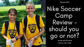 Review of Nike Vogelsinger soccer camp - Should you go or not?