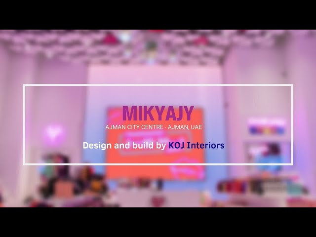 Mikyajy - Ajman City Centre, UAE