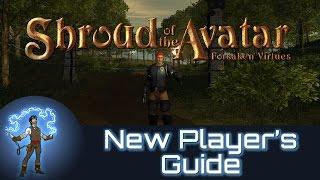 Shroud of the Avatar: Forsaken Virtues - New Player's Guide