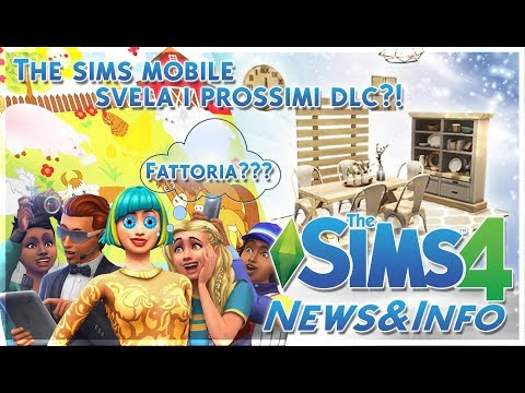 FATTORIA?THE SIMS MOBILE SVELA I PROSSIMI DLC?-The Sims 4 ITA [News&Info] thumbnail