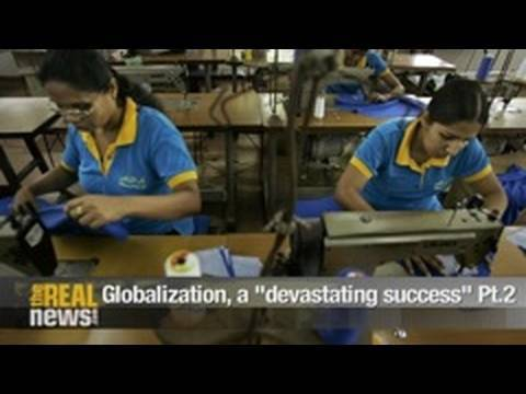 "Globalization, a ""devastating success"" Pt.2"