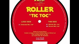 Roller - Tic Toc (Melody Mix)