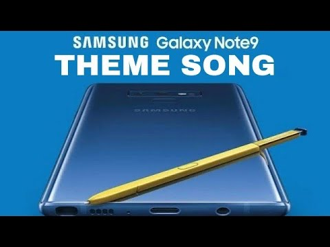 Samsung Galaxy Note 9 Theme Song 2018 By Sia Lyrics Youtube
