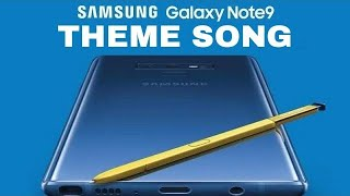 Samsung Galaxy Note 9 Theme Song 2018 by Sia + (Lyrics)