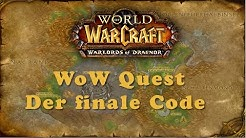 WoW Quest: Der finale Code