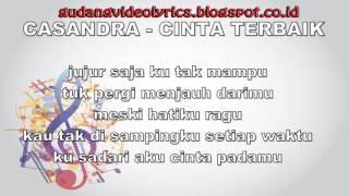 Cassandra   Cinta Terbaik Official Video