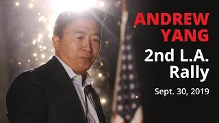 Andrew Yang 2nd LA Rally- 9-30-19 Part 2
