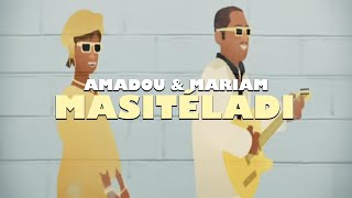 Amadou & Mariam - Masitéladi