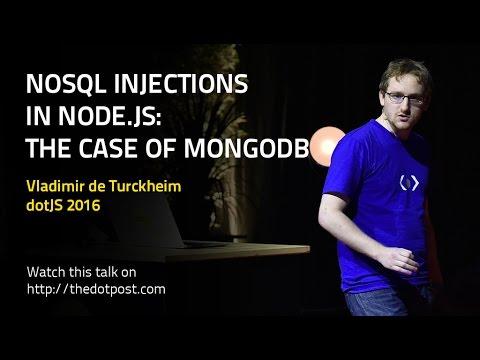 dotJS 2016 - Vladimir de Turckheim - NoSQL injections in Node.js: The case of MongoDB