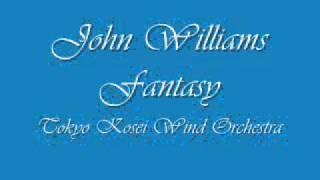 John Williams Fantasy.Tokyo Kosei Wind Orchestra.