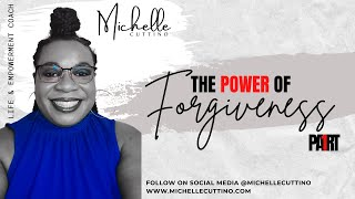 The Power of Forgiveness Masterclass - Part 1