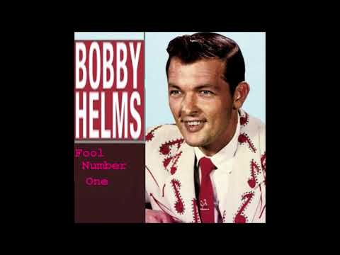 Bobby Helms - Fool Number One