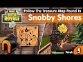 Follow The Treasure Map Found In Snobby Shores FORTNITE  - Snobby Shores Map Location