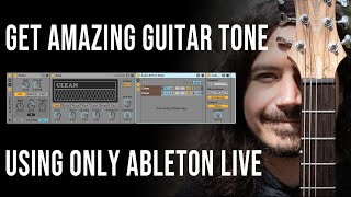 How to Get a Good Guitar Tone with Ableton Live
