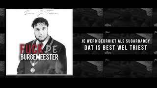 Sam J'taime - Fuck De Burgemeester (prod. Keyser Soze)