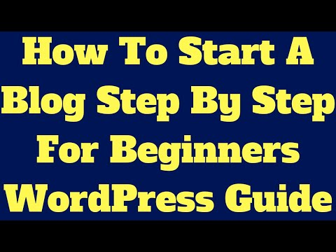 How To Start A Blog Step by Step For Beginners Guide