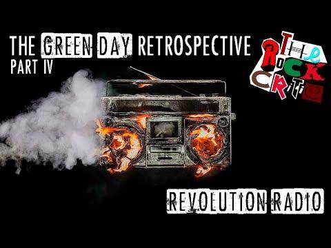 The Green Day Retrospective (Episode 4): Revolution Radio