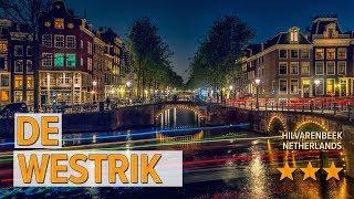 De Westrik hotel review   Hotels in Hilvarenbeek   Netherlands Hotels