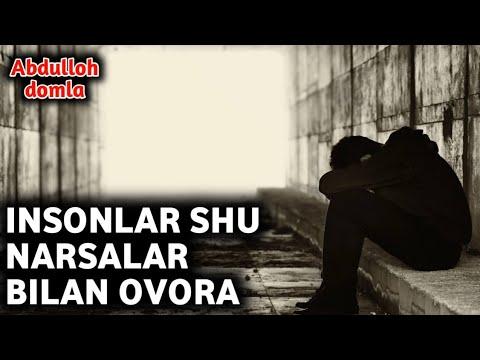 Абдуллох Домла - Инсонлар Шу Нарсалар Билан Овора