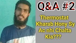 Q&a #2, Compressor Garam Kio Hota Hai, Thermostat Ac, Best Sc Inverter Ac | Fully4world