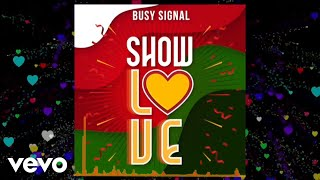 Busy Signal - Show Love [Official Audio]