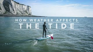 06 // HOW THE WEATHER AFFECTS THE TIDE