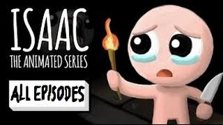The binding of isaac : The animated series - ALL EPISODES -