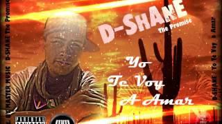 D-Shane - Yo te voy a amar