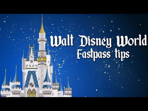 How to use Walt Disney World Fastpass Plus Disney World tips