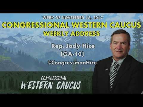 Western Caucus Weekly Address - Week of November 18, 2017 | Rep. Jody Hice