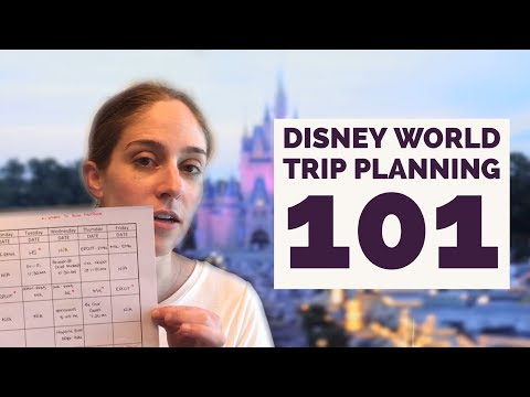 Disney World Trip Planning 101