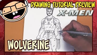 [PREVIEW] How to Draw WOLVERINE (X-Men Movie Franchise) | Tutorial Time Lapse