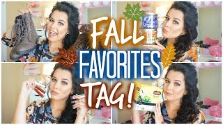 The Fall Favorites TAG!