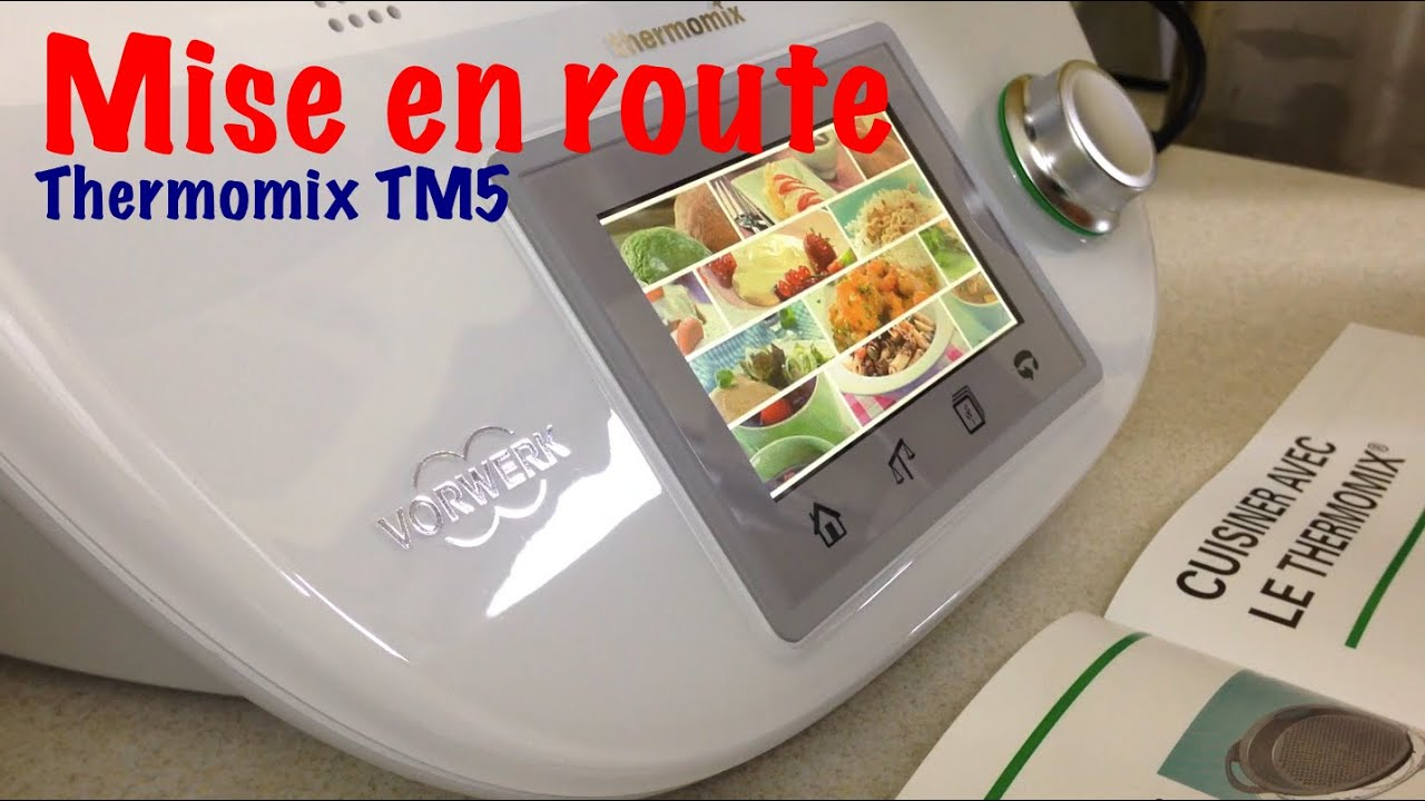 mise en route du thermomix tm5 de chez vorwerk youtube. Black Bedroom Furniture Sets. Home Design Ideas